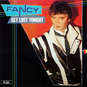 1984-Fancy---Get-Lost-Tonight