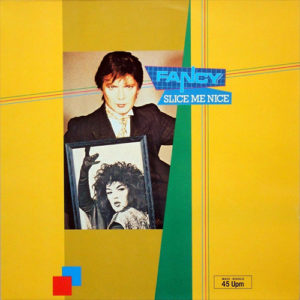 1984-Fancy---Slice-Me-Nice