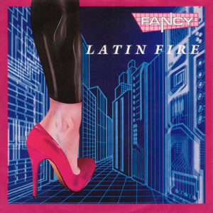 1987-Fancy---Latin-Fire