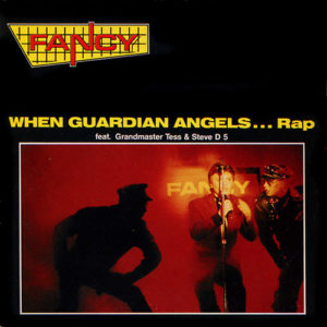 1990-Fancy-Feat.-Grandmaster-Tess-&-Steve-D-5---When-Guardian-Angels...-Rap