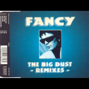 1996-Fancy---The-Big-Dust---Remixes