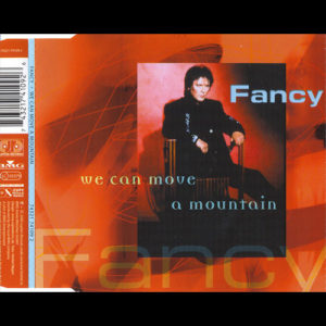 2000-Fancy---We-Can-Move-A-Mountain