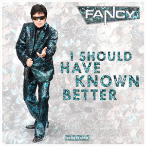 2014-Fancy---I-Should-Have-Known-Better